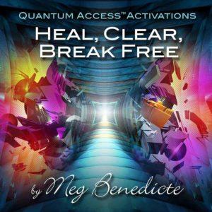 Heal, Clear, Break Free Meditation