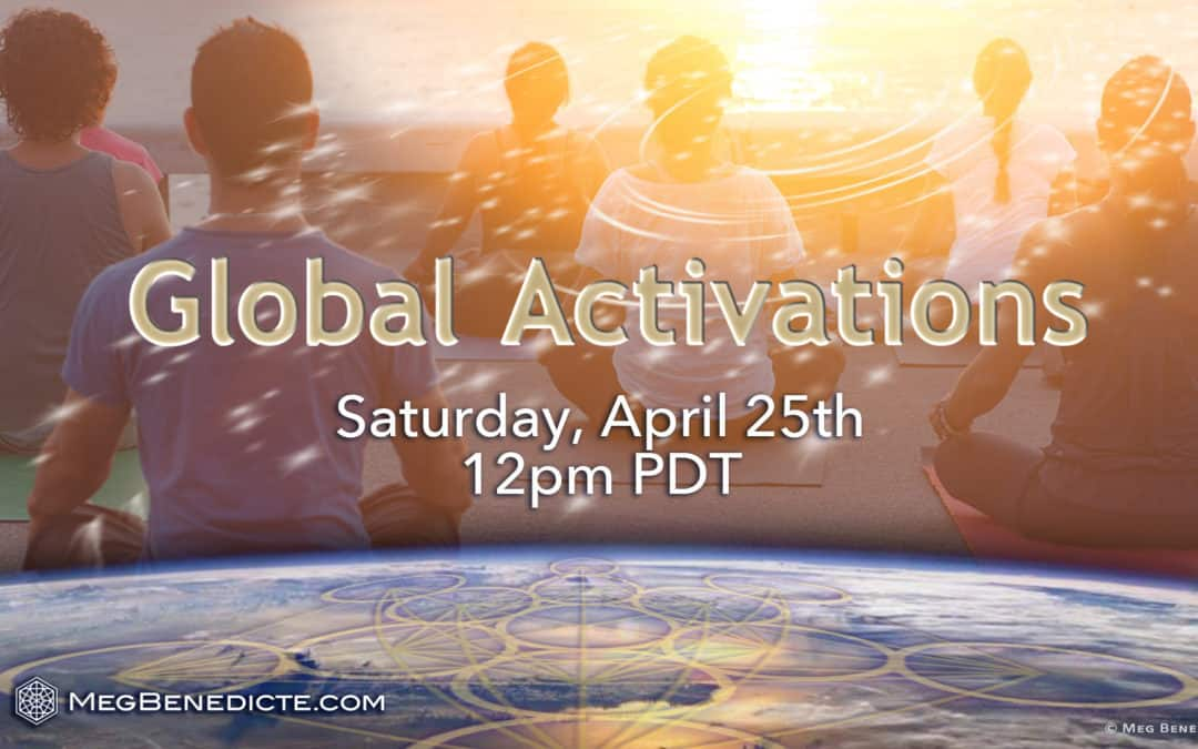Global Activations April 25th